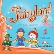 Fairyland 1 Pupils Audio CD