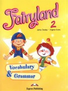 Fairyland 2 Vocabulary &Grammar