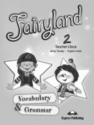 Fairyland 2 Vocabulary&Grammar Teachers Book